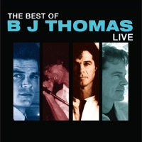 All Time Greatest Hits B J Thomas Re Recorded Versions By B J Thomas On Apple Music
