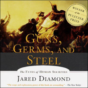 Download Guns, Germs, and Steel: The Fates of Human Societies (Abridged Nonfiction) Audio Book