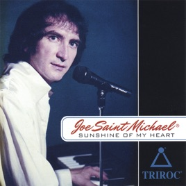 sunshine of my heart by joe saint michael on apple music