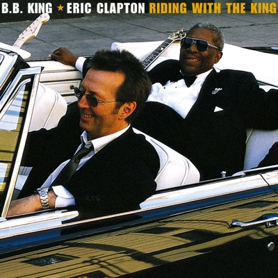 Riding With the King - B.B. King & Eric Clapton album