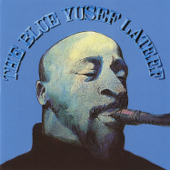The Blue Yusef Lateef (Remastered)