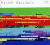 Ryuichi Sakamoto - / 05 artwork