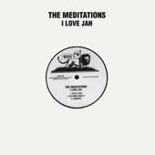 The Meditations - I Love Jah