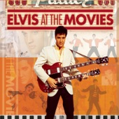 Elvis At the Movies (Remastered)