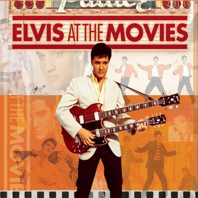 Elvis At the Movies (Remastered) - Elvis Presley
