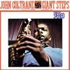 Giant Steps (LP Version)  - John Coltrane