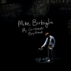 Mike Birbiglia - My Girlfriend's Boyfriend  artwork