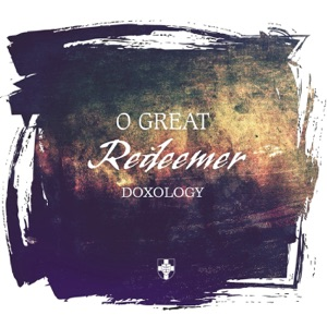Doxology - How Great Is the Love