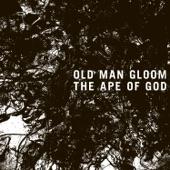 Old Man Gloom - Eden's Gates