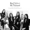 Be Natural (feat. TAEYONG) - Single, Red Velvet