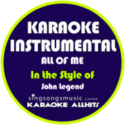 All of Me (In the Style of John Legend) [Karaoke Instrumental Version] - Karaoke All Hits - Karaoke All Hits