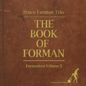Bruce Forman Trio - The Epic Cure