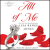 Lisa Renee Jones - All of Me (Unabridged)  artwork
