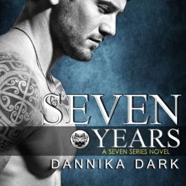 Seven Years: Seven, Book 1 (Unabridged) audiobook