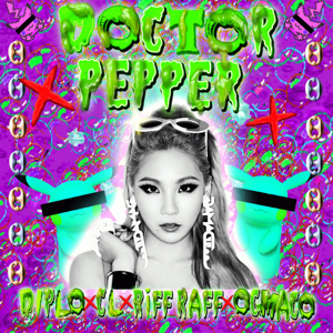 Diplo, CL, Riff Raff & OG Maco - Doctor Pepper