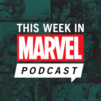 This Week in Marvel podcast