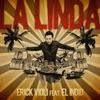 La Linda (feat. El Indio)