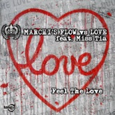 Feel the Love (feat. Miss Tia) - EP