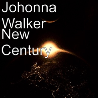 New Century – Johonna Walker