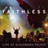 Live At Alexandra Palace, Faithless