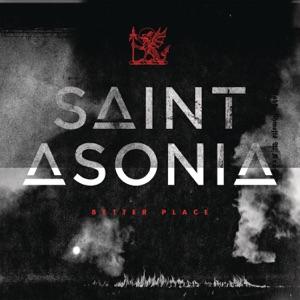 Saint Asonia - Better Place