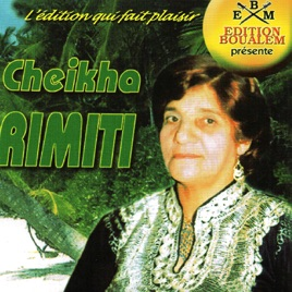 album cheikha rimitti