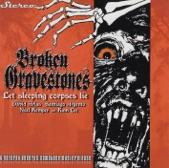 Broken Gravestones - The Rising Dead