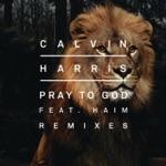 songs like Pray to God (feat. HAIM)