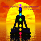 Chakra Alignment Sleeping Meditation - EP