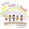 Hey Auntie, What Color Is God? (Unabridged)