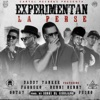 Experimentan la Perse Remix feat Daddy Yankee Farruko Gotay Pusho Single