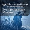 KABB - Evangeliet etter Markus (Bibel2011 - Bibelens skrifter 41 - Det Nye Testamentet) artwork