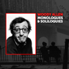 Monologues and Soliloquies - Woody Allen
