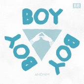 Andhim - Boy Boy Boy (Radio Edit)