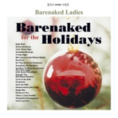 Barenaked Ladies - God Rest Ye Merry Gentlemen (feat. Sarah McLachlan)