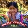The Best of México, Vol. 3 (Remastered)