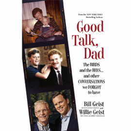 Good Talk, Dad: The Birds and the Bees...And Other Conversations We Forgot to Have (Unabridged) audiobook