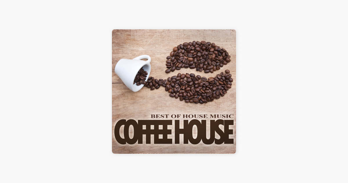 best coffee house music
