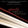 Górecki Symphony No 3 3 Pieces in Old Style