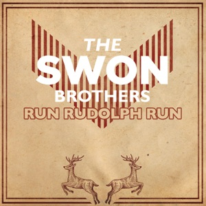 The Swon Brothers - Run Rudolph Run