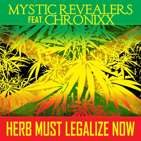 Herb Must Legalize Now (feat. Chronixx) - Single