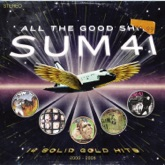 All the Good Sh**: 14 Solid Gold Hits (2000-2008) [Deluxe Edition]