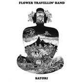 Flower Travellin' Band - Satori Part III