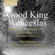 Good King Wenceslas (feat. Alexander Armstrong, Kirsty Hopkins & Christopher Glynn) - The Sixteen & Harry Christophers