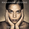 Tomorrow Is My Turn - Rhiannon Giddens