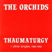 The Orchids - I've Got a Habit