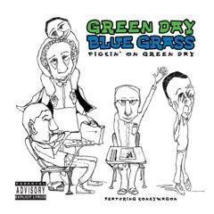 Green Day Bluegrass: Pickin' On Green Day - A Tribute (feat. Honeywagon)