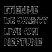 Live on Neptune