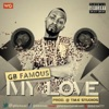 My Love - Single, GB Famous