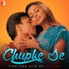 Chupke Se - Timeless Hits of Gulzar